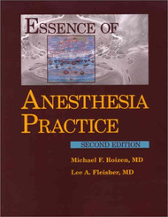 Essence of Anesthesia Practice by Lee Fleisher