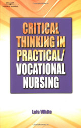 Critical Thinking In Practical/Vocational Nursing