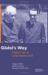 Goedel's Way: Exploits into an undecidable world