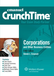 CrunchTime: Corporations and Other Business Entities