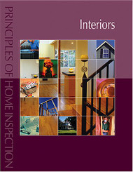 Principles of Home Inspection:  Interiors