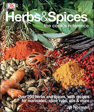 Herbs and Spices: The Cook's Reference