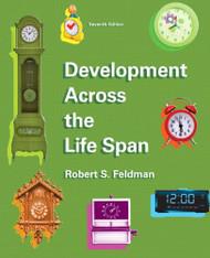 Development Across The Lifespan by Feldman Ph.D. Robert S.