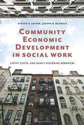 Community Economic Development In Social Work by Steven Soifer