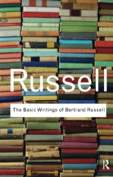Basic Writings of Bertrand Russell (Routledge Classics)