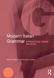Modern Italian Grammar: A Practical Guide (Modern Grammars)