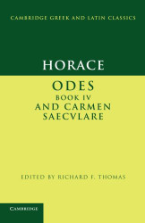 Horace: Odes IV and Carmen Saeculare