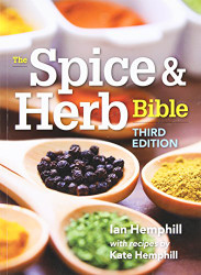 Spice and Herb Bible