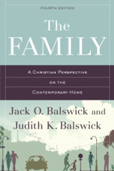 Family: A Christian Perspective on the Contemporary Home