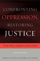 Confronting Oppression Restoring Justice