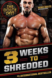 Dolce Diet: 3 Weeks to Shredded