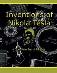 Inventions Of Nikola Tesla by Tesla Nikola