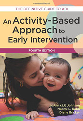 Activity-Based Approach to Early Intervention: An