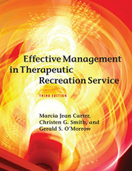 Effective Management in Therapeutic Recreation Services
