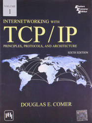 Internetworking with TCP/IP Volume 1 by Douglas Comer