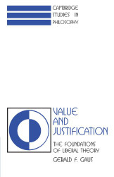 Value and Justification: The Foundations of Liberal Theory