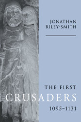 First Crusaders 1095-1131