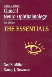 Clinical Neuro-Ophthalmology the Essentials