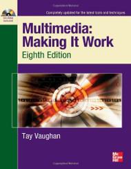 Multimedia Making It Work