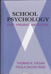 School Psychology: Past Present and Future