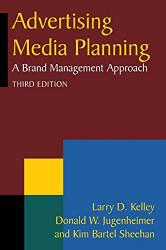 Advertising Media Planning by Kelley
