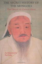 Secret History of the Mongols: The Origin of Chingis Khan