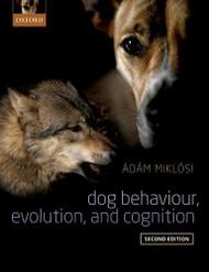 Dog Behaviour Evolution and Cognition