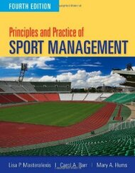 Principles And Practice Of Sport Management by Lisa P. Masteralexis / Barr