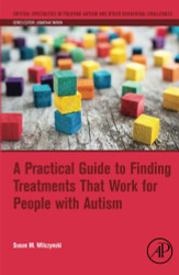 Practical Guide to Finding Treatments That Work for People with Autism