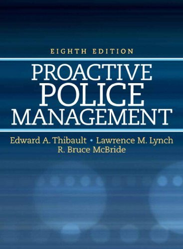Proactive Police Management