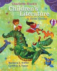 Charlotte Huck's Children's Literature Brief Guide