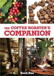 Coffee Roaster's Companion by Scott Rao (2014-05-04)