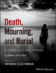 Death Mourning and Burial: A Cross-Cultural Reader