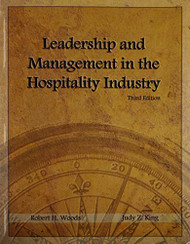 Leadership And Management In The Hospitality Industry by Robert H. Woods