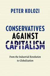 Conservatives Against Capitalism by Kolozi Peter