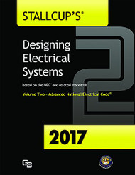 Stallcup's Designing Electrical Systems 2017 Volume 2