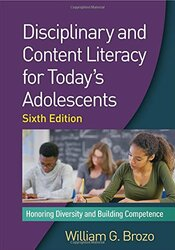 Disciplinary and Content Literacy for Today's Adolescents