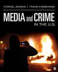 Media and Crime in the U.S