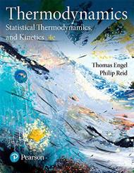 Thermodynamics Statistical Thermodynamics & Kinetics