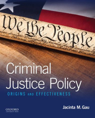 Criminal Justice Policy: Origins and Effectiveness