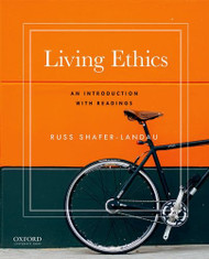 Living Ethics: An Introduction with Readings
