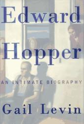 Edward Hopper: An Intimate Biography