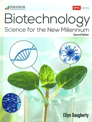 Biotechnology: Science for the New Millennium: Text