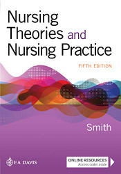 Nursing Theories and Nursing Practice  by Marlaine Smith