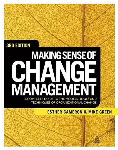 Making Sense Of Change Management