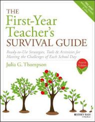 First-Year Teacher's Survival Guide