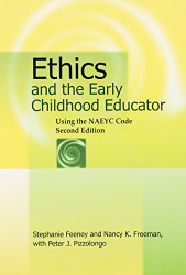 Ethics And The Early Childhood Educator