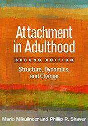 Attachment in Adulthood: Structure Dynamics and Change