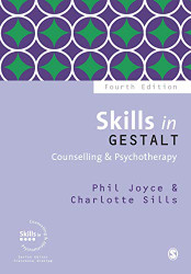Skills in Gestalt Counselling and Psychotherapy