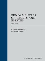 Fundamentals of Trusts and Estates